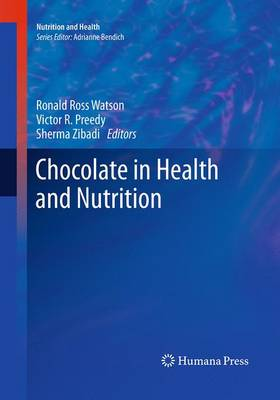 Chocolate in Health and Nutrition - Nutrition and Health (Paperback)