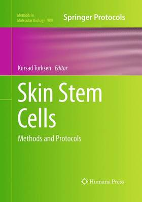 Skin Stem Cells: Methods and Protocols - Methods in Molecular Biology 989 (Paperback)