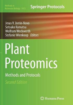 Plant Proteomics: Methods and Protocols - Methods in Molecular Biology 1072 (Paperback)
