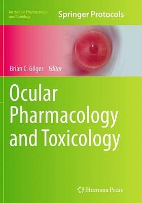 Ocular Pharmacology and Toxicology - Methods in Pharmacology and Toxicology (Paperback)
