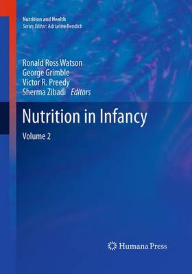 Nutrition in Infancy: Volume 2 - Nutrition and Health (Paperback)