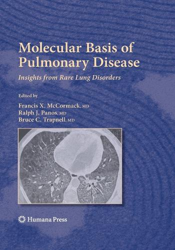 Molecular Basis of Pulmonary Disease: Insights from Rare Lung Disorders - Respiratory Medicine (Paperback)