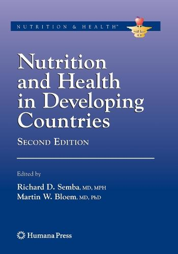 Nutrition and Health in Developing Countries - Nutrition and Health (Paperback)