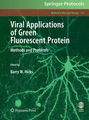 Viral Applications of Green Fluorescent Protein: Methods and Protocols - Methods in Molecular Biology 515 (Paperback)