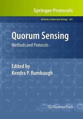 Quorum Sensing: Methods and Protocols - Methods in Molecular Biology 692 (Paperback)