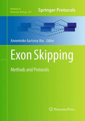 Exon Skipping: Methods and Protocols - Methods in Molecular Biology 867 (Paperback)