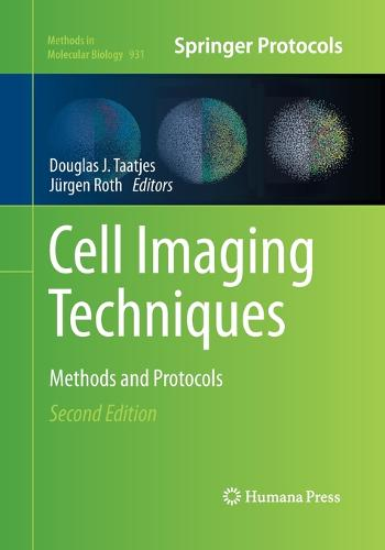 Cell Imaging Techniques: Methods and Protocols - Methods in Molecular Biology 931 (Paperback)
