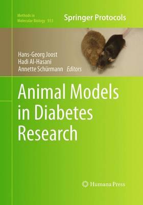 Animal Models in Diabetes Research - Methods in Molecular Biology 933 (Paperback)