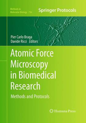 Atomic Force Microscopy in Biomedical Research: Methods and Protocols - Methods in Molecular Biology 736 (Paperback)