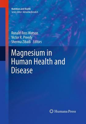 Magnesium in Human Health and Disease - Nutrition and Health (Paperback)