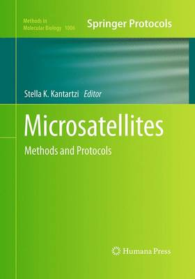 Microsatellites: Methods and Protocols - Methods in Molecular Biology 1006 (Paperback)