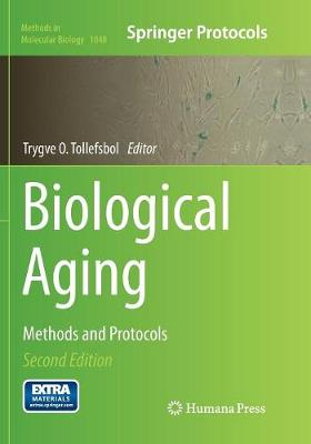 Biological Aging: Methods and Protocols - Methods in Molecular Biology 1048 (Paperback)