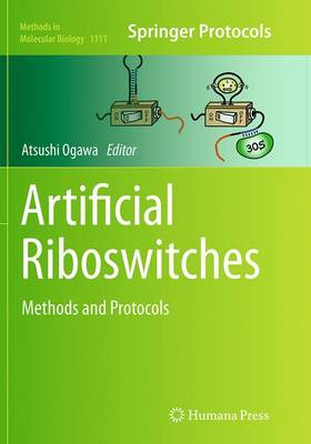 Artificial Riboswitches: Methods and Protocols - Methods in Molecular Biology 1111 (Paperback)