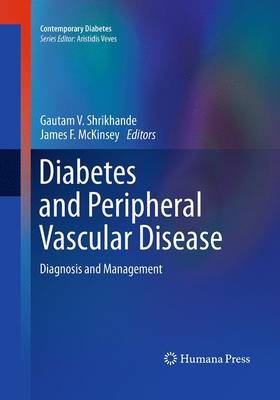 Diabetes and Peripheral Vascular Disease: Diagnosis and Management - Contemporary Diabetes (Paperback)