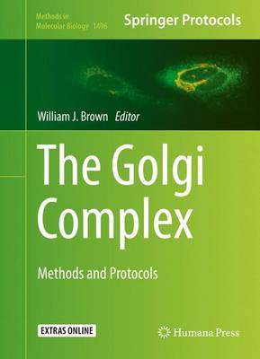 The Golgi Complex: Methods and Protocols - Methods in Molecular Biology 1496