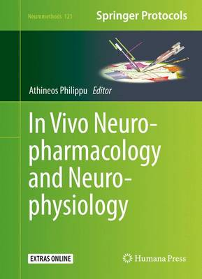 In Vivo Neuropharmacology and Neurophysiology - Neuromethods 121 (Hardback)