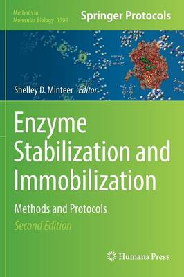 Enzyme Stabilization and Immobilization: Methods and Protocols - Methods in Molecular Biology 1504 (Hardback)