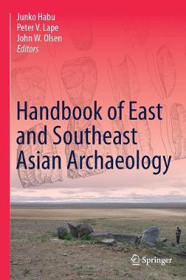 Handbook of East and Southeast Asian Archaeology (Hardback)
