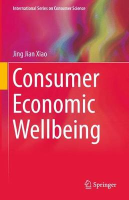 Consumer Economic Wellbeing - International Series on Consumer Science (Paperback)