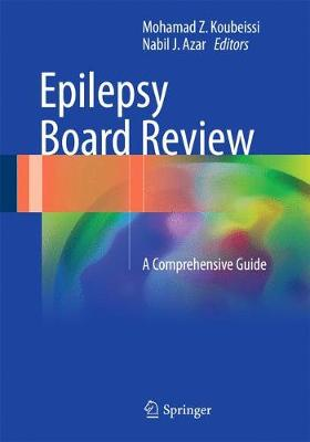 Epilepsy Board Review: A Comprehensive Guide (Paperback)