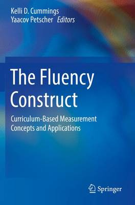 The Fluency Construct: Curriculum-Based Measurement Concepts and Applications (Paperback)