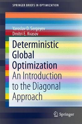 Deterministic Global Optimization: An Introduction to the Diagonal Approach - SpringerBriefs in Optimization (Paperback)