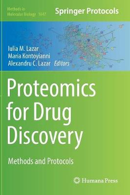 Proteomics for Drug Discovery: Methods and Protocols - Methods in Molecular Biology 1647 (Hardback)