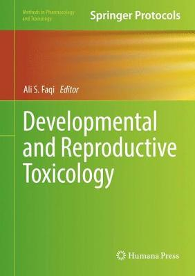 Developmental and Reproductive Toxicology - Methods in Pharmacology and Toxicology (Hardback)