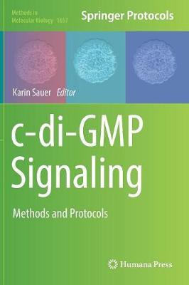 c-di-GMP Signaling: Methods and Protocols - Methods in Molecular Biology 1657 (Hardback)