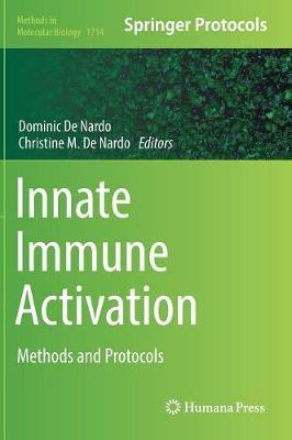 Innate Immune Activation: Methods and Protocols - Methods in Molecular Biology 1714 (Hardback)
