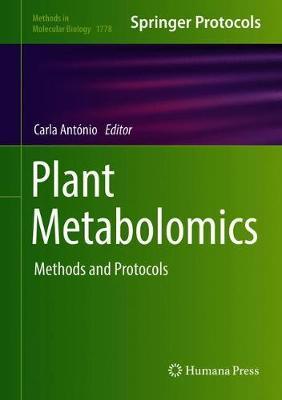 Plant Metabolomics: Methods and Protocols - Methods in Molecular Biology 1778 (Hardback)