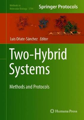 Two-Hybrid Systems: Methods and Protocols - Methods in Molecular Biology 1794 (Hardback)