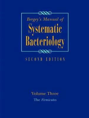 Bergey's Manual of Systematic Bacteriology: Volume 3: The Firmicutes (Paperback)