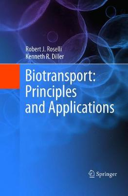 Biotransport: Principles and Applications (Paperback)