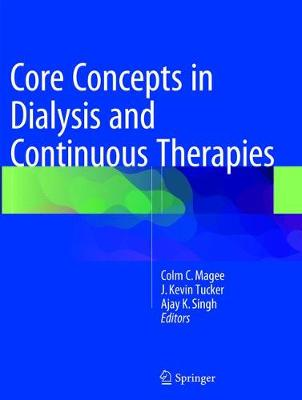 Core Concepts in Dialysis and Continuous Therapies (Paperback)