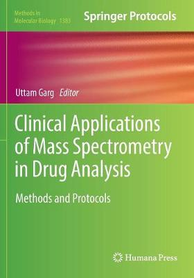 Clinical Applications of Mass Spectrometry in Drug Analysis: Methods and Protocols - Methods in Molecular Biology 1383 (Paperback)