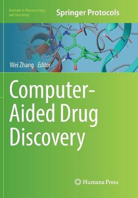 Computer-Aided Drug Discovery - Methods in Pharmacology and Toxicology (Paperback)