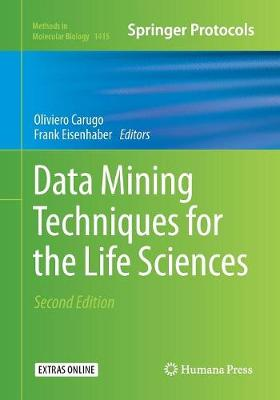 Data Mining Techniques for the Life Sciences - Methods in Molecular Biology 1415 (Paperback)