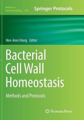 Bacterial Cell Wall Homeostasis: Methods and Protocols - Methods in Molecular Biology 1440 (Paperback)