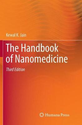 The Handbook of Nanomedicine (Paperback)