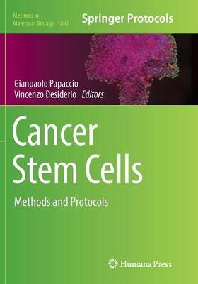 Cancer Stem Cells: Methods and Protocols - Methods in Molecular Biology 1692 (Paperback)