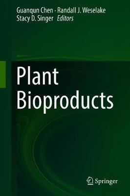 Plant Bioproducts (Hardback)