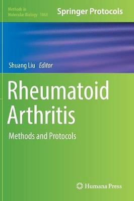Rheumatoid Arthritis: Methods and Protocols - Methods in Molecular Biology 1868 (Hardback)