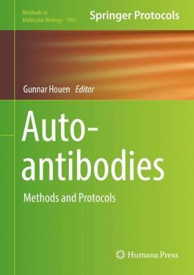 Autoantibodies: Methods and Protocols - Methods in Molecular Biology 1901 (Hardback)