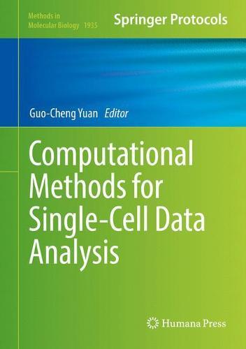 Computational Methods for Single-Cell Data Analysis - Methods in Molecular Biology 1935 (Hardback)