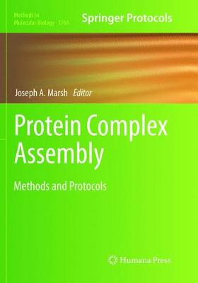 Protein Complex Assembly: Methods and Protocols - Methods in Molecular Biology 1764 (Paperback)