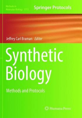 Synthetic Biology: Methods and Protocols - Methods in Molecular Biology 1772 (Paperback)