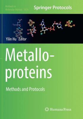Metalloproteins: Methods and Protocols - Methods in Molecular Biology 1876 (Paperback)