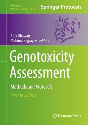 Genotoxicity Assessment: Methods and Protocols - Methods in Molecular Biology 2031 (Hardback)
