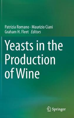 Yeasts in the Production of Wine (Hardback)